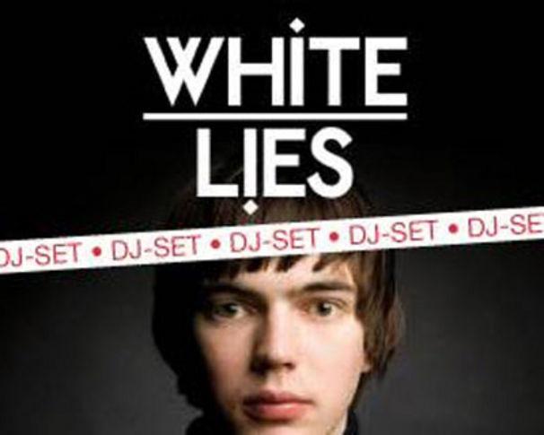 White Lies, White Lies DJ-Set diesen Samstag