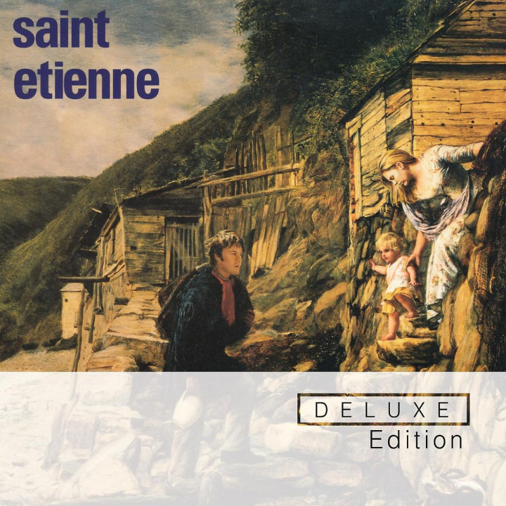 Tiger Bay (Deluxe Edition): Saint Etienne