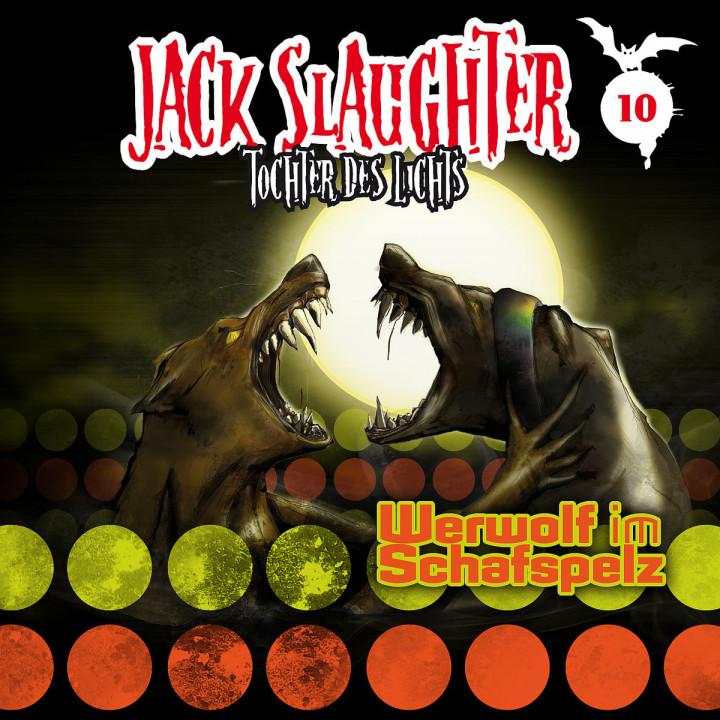 10: Werwolf im Schafspelz: Jack Slaughter - Tocher des Lichts