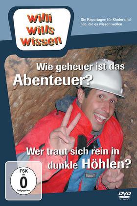 Willi wills wissen, Wie geheuer ist das Abenteuer? / Dunkle Höhlen, 00602527094052