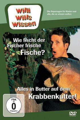 Willi wills wissen, Wie fischt der Fischer frische Fische? / Krabbenkutter, 00602527094069