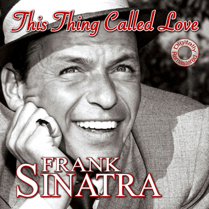 Frank Sinatra Musik This Thing Called Love Digitally