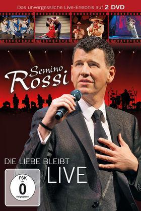 Semino Rossi, Die Liebe bleibt (Live) (2DVD) , 00602527411378