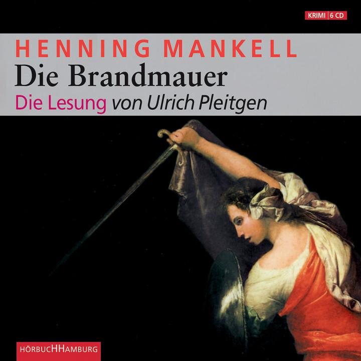 Henning Mankell: Die Brandmauer: Pleitgen,Ulrich