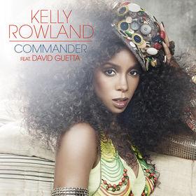 Kelly Rowland, Commander feat. David Guetta, 00602527438665