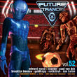 Future Trance, Future Trance Vol. 52, 00600753282205