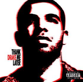 Drake, Thank Me Later, 00602527395326