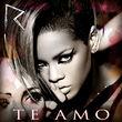 Rihanna, Te Amo, 00602527422671
