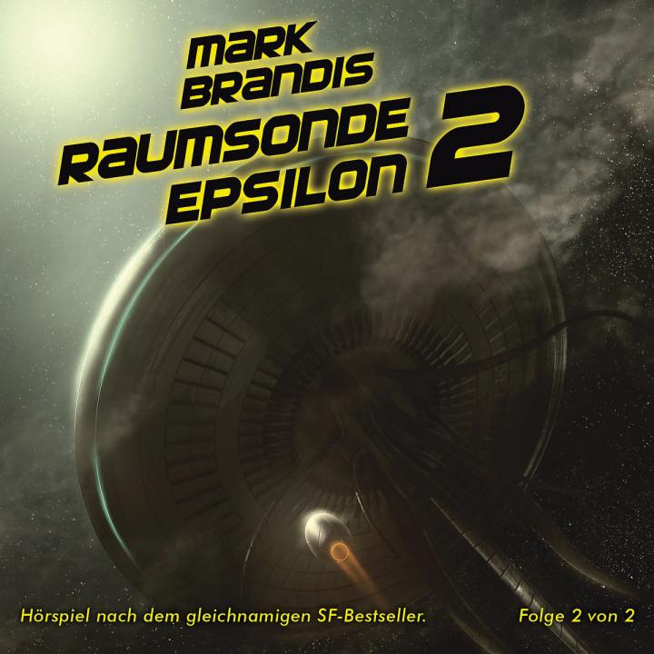 10: Raumsonde Epsilon (Teil 2 von 2): Mark Brandis