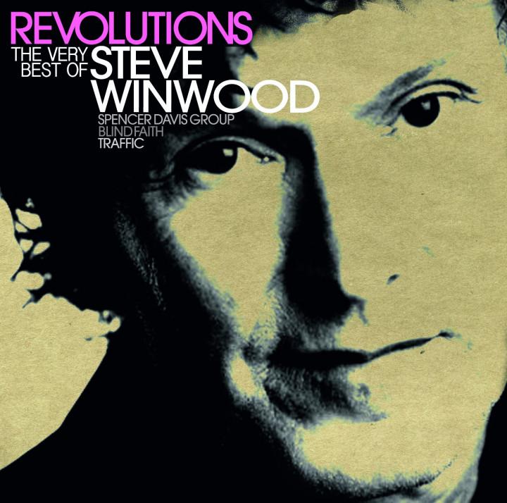 """Steve Winwood: """"Revolutions – The Very Best Of Steve Winwood"""""""