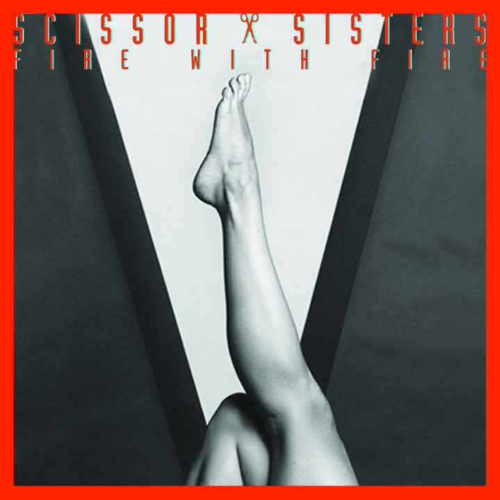 Scissor Sisters - Single Cover - Fire With Fire
