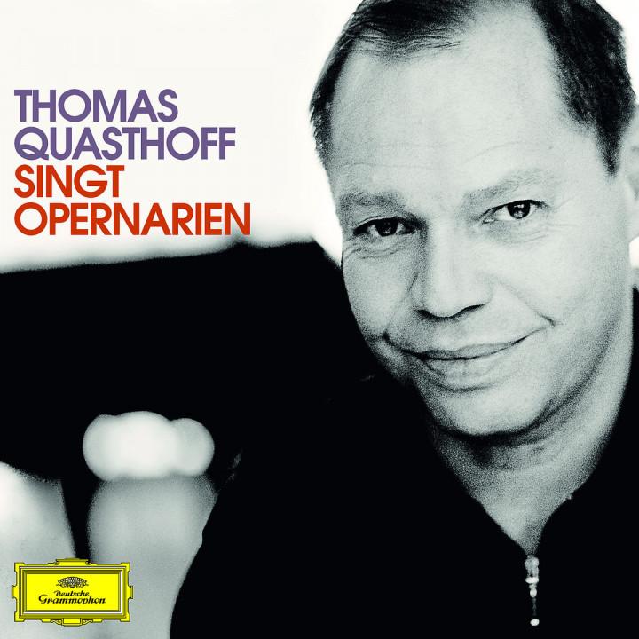 Thomas Quasthoff singt Opernarien: Quasthoff,T./Thielemann,C./Weigle,S./+