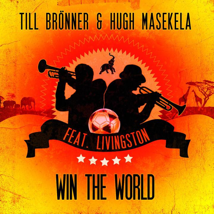 Win The World (2-Track): Brönner,Till & Masekela,Hugh feat. Livingston