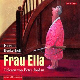 Peter Jordan, Florian Beckerhoff: Frau Ella, 09783899036916