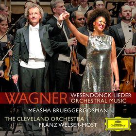 Measha Brueggergosman, Wagner: Wesendonck Lieder, Preludes & Overtures, 00028947787730
