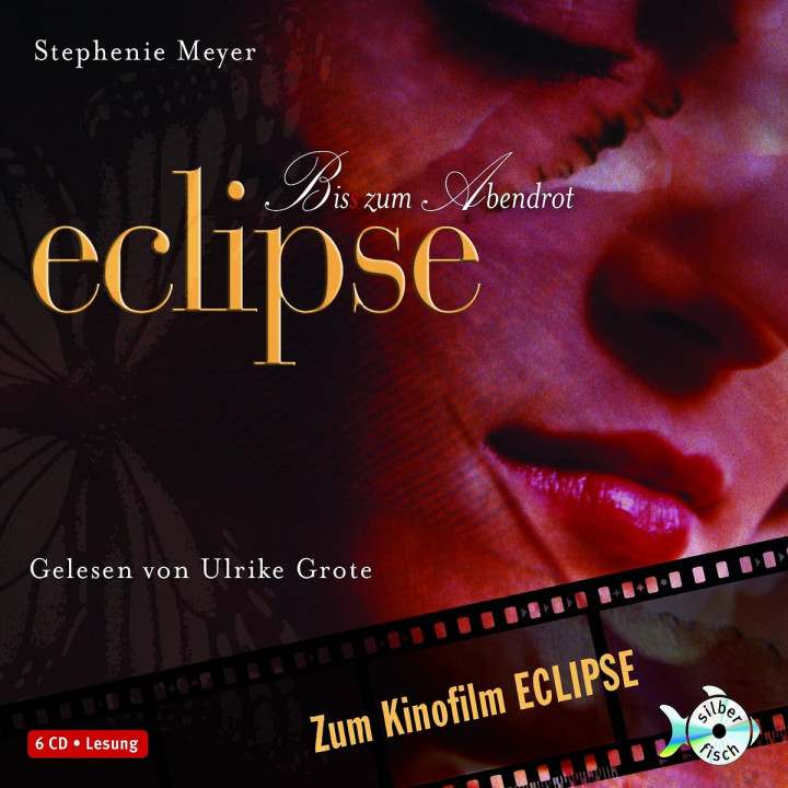 Stephenie Meyer: Eclipse - Biss zum Abendrot: Grote,Ulrike
