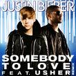 Justin Bieber, Somebody To Love, 00602527455570