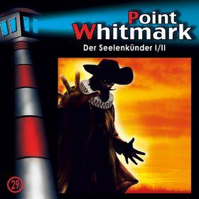 Point Whitmark, 29: Der Seelenkünder (Teil 1 von 2), 00602527201566