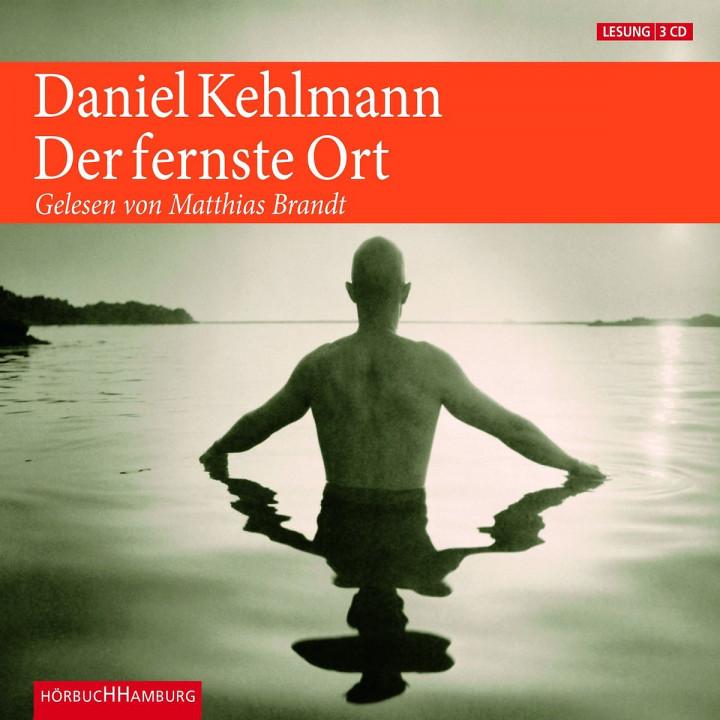 Daniel Kehlmann: Der fernste Ort: Brandt,Matthias