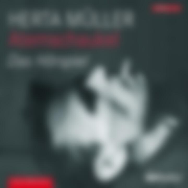Atemschaukel (Das Hörspiel): Müller,Herta