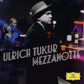 Ulrich Tukur, Mezzanotte-Lieder der Nacht, 00028947787969
