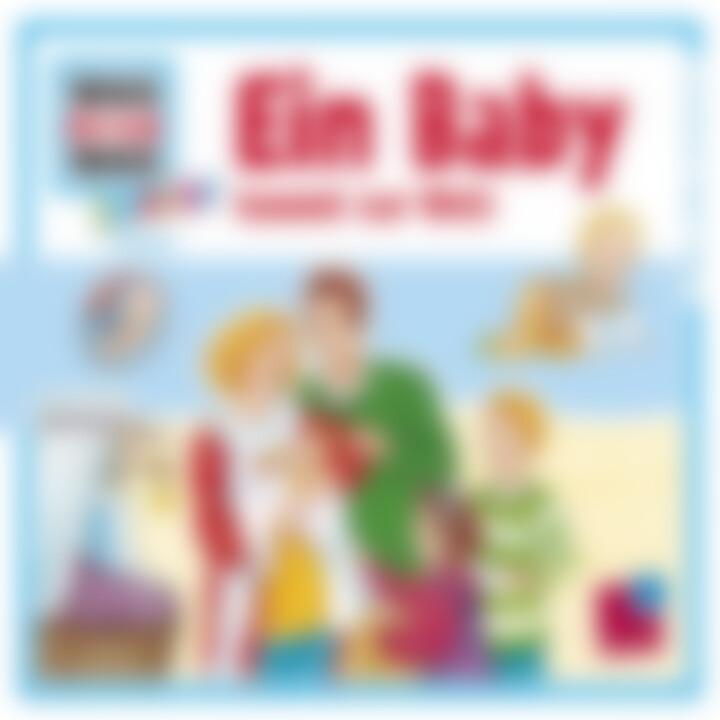 Folge 15: Ein Baby kommt zur Welt: Was Ist Was