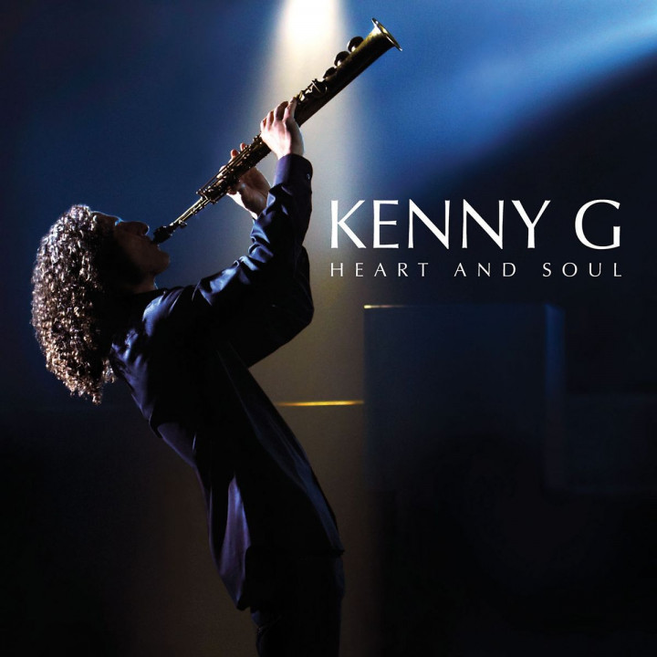 Heart And Soul: Kenny G