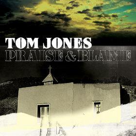Tom Jones, Praise & Blame, 00602527412979