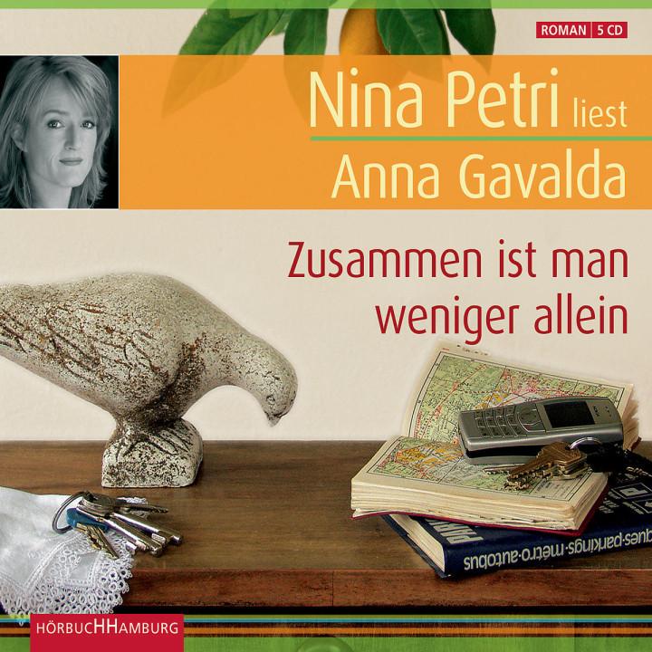 Anna Gavalda: Zusammen ist man weniger allein: Petri,Nina