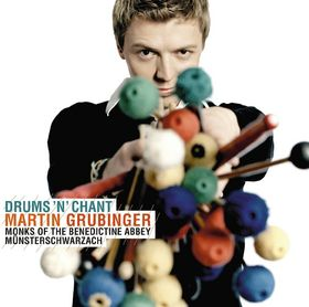 Martin Grubinger, Drums 'n' Chant, 00028947787976