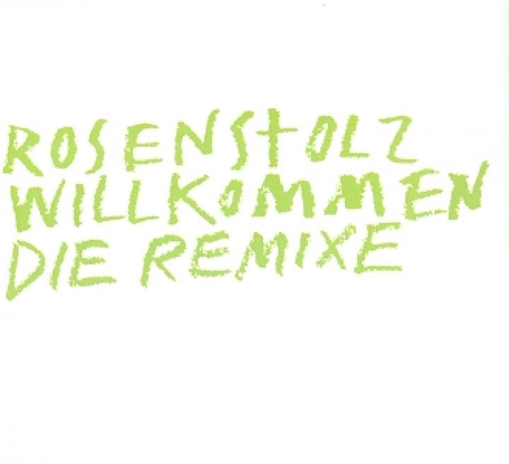 Willkommen Remixe