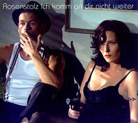 Rosenstolz, Ich Komm An Dir Nicht Weiter, 00602498691007