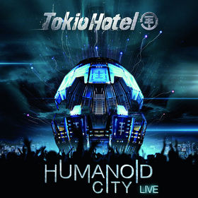 Tokio Hotel, Humanoid City Live, 04260178740917