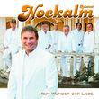 Nockalm Quintett, Mein Wunder der Liebe, 00602527376691