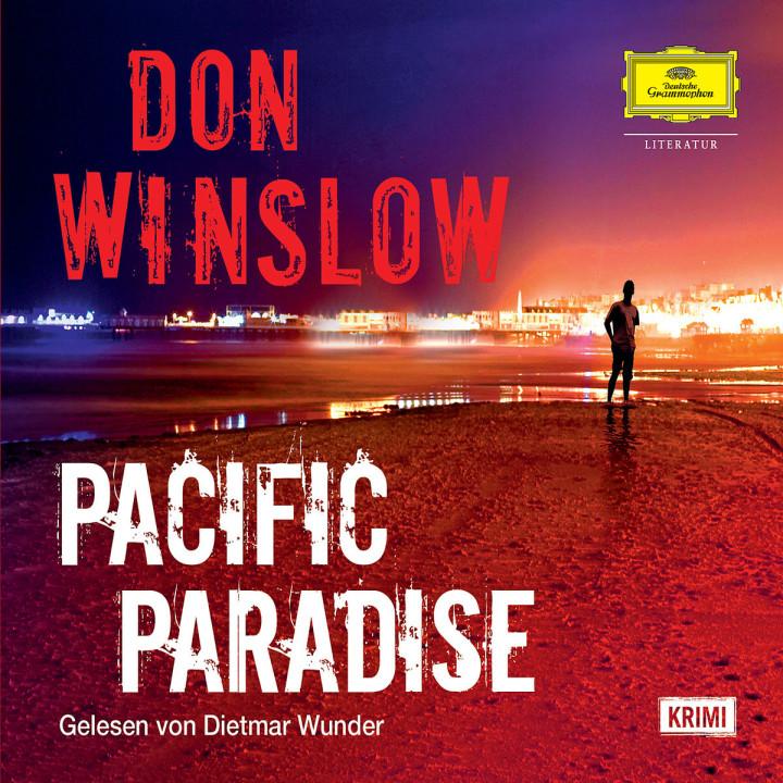 Don Winslow: Pacific Paradise: Wunder,Dietmar