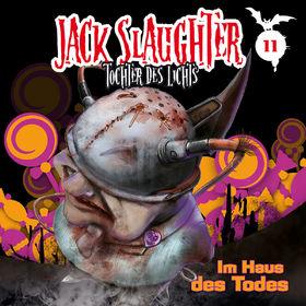 Jack Slaughter, 11: Im Haus des Todes, 00602527316147