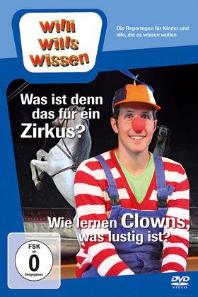Willi wills wissen, Was ist denn das für ein Zirkus? / Wie lernen Clowns, was lustig ist?, 00602527348087