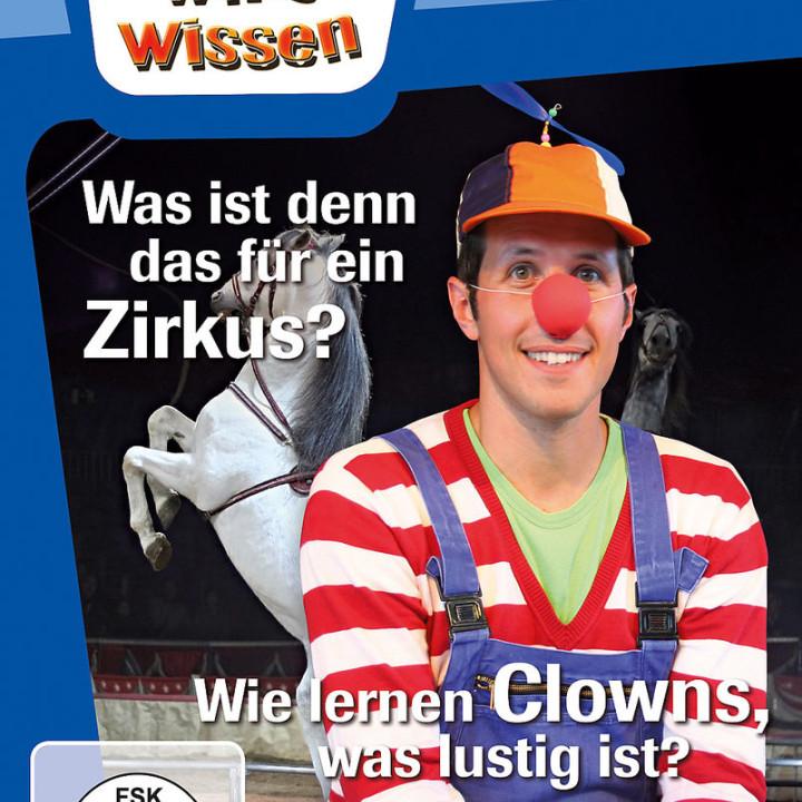 Was ist denn das für ein Zirkus? / Clowns: Willi wills wissen