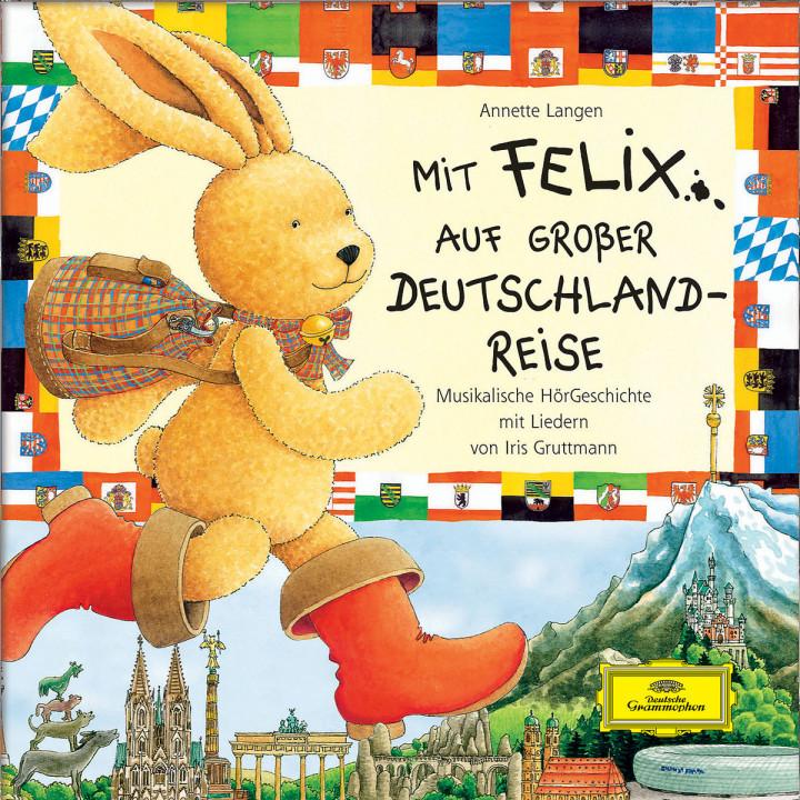 Mit Felix auf großer Deutschlandreise: Gruttmann,Iris