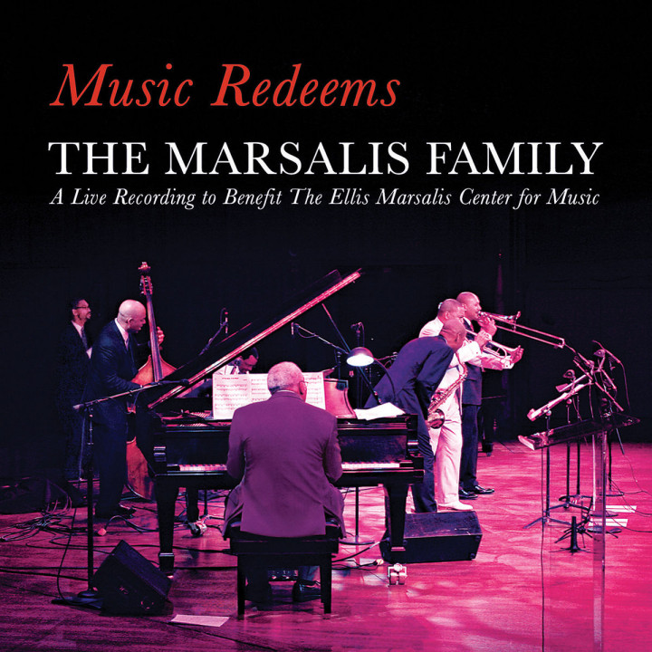 Music Redeems: Marsalis Family,The