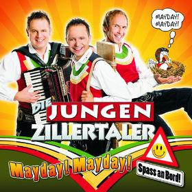 Die Jungen Zillertaler, Mayday, Mayday - Spass an Bord, 00602527333113
