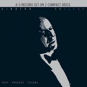 Frank Sinatra, Trilogy: Past, Present & Future, 00602527280905