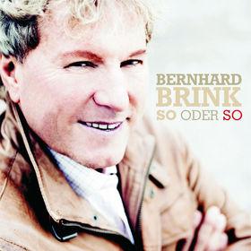 Bernhard Brink, So oder so, 00602527344942