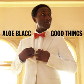 Aloe Blacc, Good Things, 00602527674261