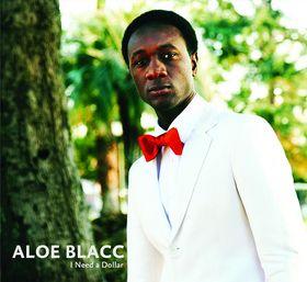 Aloe Blacc, I Need A Dollar, 00602527542775