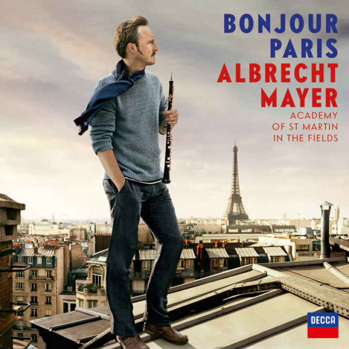 Bonjour Paris - Albrecht Mayer © by Decca