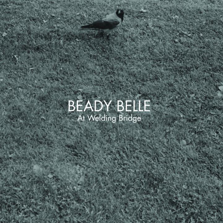 Beady Bell, At Welding Bridge
