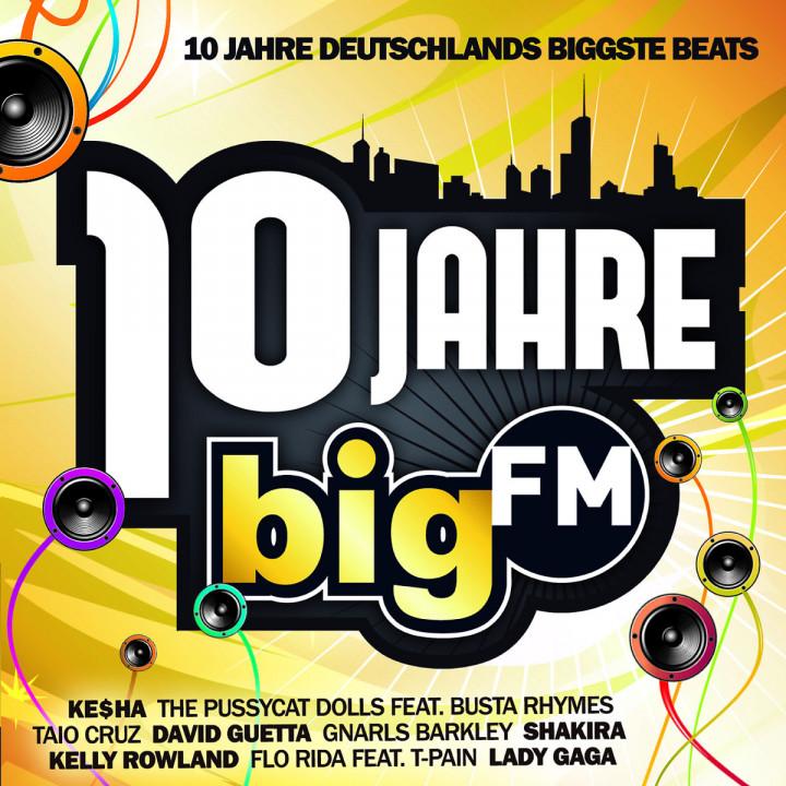 10 Jahre bigFM - Deutschlands Biggste Beats