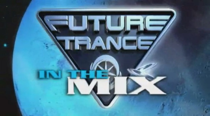 Future Trance in The Mix 1