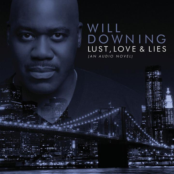 Lust, Love & Lies (An Audio Novel)
